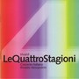 Antonio Vivaldi &ndash; Le Quattro Stagioni