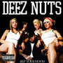 DEEZ NUTS – Rep Your Hood