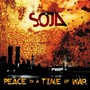 SOJA – Peace in A Time Of War
