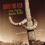 Robert Earl Keen – The Party Never Ends