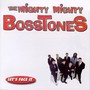 The Mighty Mighty Bosstones – Lets Face It