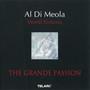 Al Di Meola – The Grande Passion