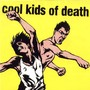 Cool Kids of Death cool kids of death