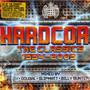 Scott Brown – Hardcore The Classics 1994-2009