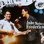 João Neto & Frederico – Acústico Ao Vivo