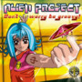 Alien Project – Dont Worry Be Groovy