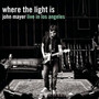 John Mayer – Where The Light Is