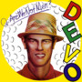 Devo – Q: Are We Not Men? A: We Are