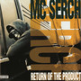MC Serch – Return of the Product