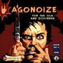Agonoize – For The Sick And Disturbed