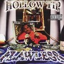 Hollow Tip – Flawless
