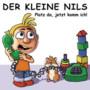 Der Kleine Nils – Platz da, jetzt komm ich