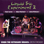 Liquid Trio Experminet – When the Keyboard Breaks: Live in Chicago