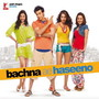 Bachna Ae Haseeno – Bachna Ae Haseeno