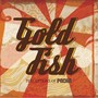 goldfish – perceptions of pacha