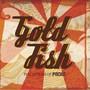 goldfish – perceptions of pacha