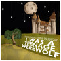 The Remus Lupins – I Was a Teenage Werewolf