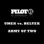 Umek & Beltek – Army Of Two