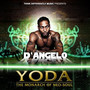 D'Angelo Yoda The Monarch Of Neo-Soul