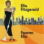 Ella Fitzgerald – Forever Ella