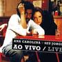 Ana & Jorge – Ao Vivo