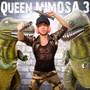 Queen Mimosa 3 – So Sexy