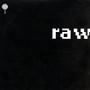 RAW – raw
