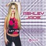 ASHLEY JADE – Let Me Be Your Fantasy