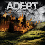 Adept – Another Year of Disaster