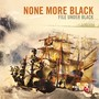 None More Black &ndash; File Under Black