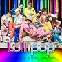 Big Bang & 21 &ndash; Lollipop