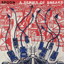 Spoon &ndash; A Series of Sneaks