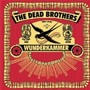 The Dead Brothers – Wunderkammer