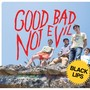 The Black Lips – Good Bad Not Evil