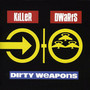 Killer Dwarfs – Dirty Weapons