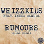 Whizzkids feat. Inusa Dawuda – Rumours
