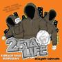 25 Ta Life – Forever True Represent