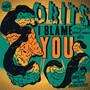 Obits – I Blame You