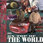 8 ball & MJG – On Top of the World