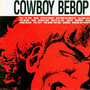 Seatbelts – Cowboy Bebop OST 1