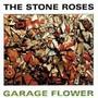 Stone Roses – Garage Flower