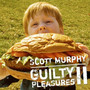 Scott Murphy – Guilty Pleasures II