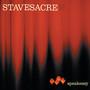 Stavesacre – Speakeasy