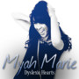 Myah Marie – Dyslexic Hearts