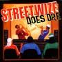 Streetwize – StreetWize Does DRE