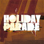 Holiday Parade – Tickets and Passports