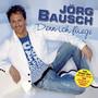 Jörg Bausch – Denn Ich Fliege