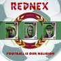 Rednex – Football is our Religion