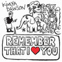 Kimya Dawson – Remember That I Love You