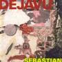 Sebastian – Dejavu